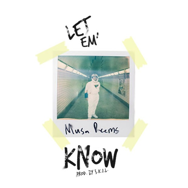 Musa Reems - Let Em' Know (Prod. By S.K.I.L) Artwork